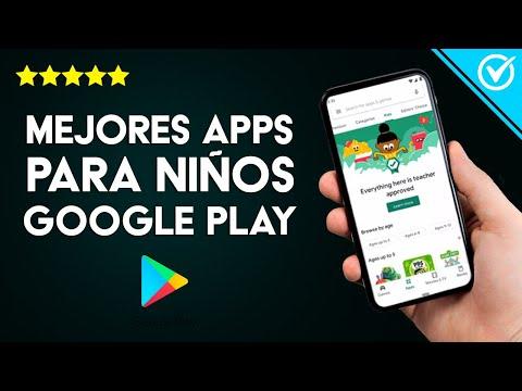 Las Mejores Aplicaciones y Juegos Infantiles para Niños y Niñas para Móviles Android