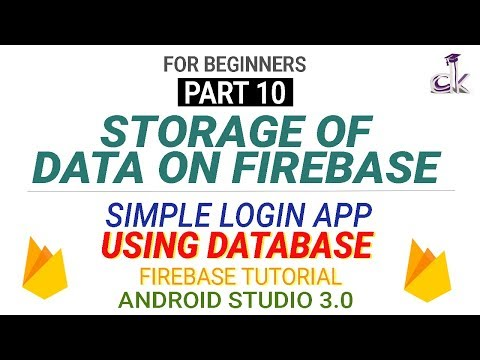 Simple Login App Using Database (PART 10)- Storing Files on Firebase! (Android Studio 3.0.1)