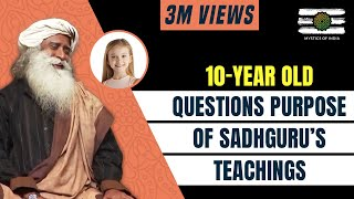 A little Girl Makes Sadhguru Laugh By Asking An Existential Question | Mystics of India | 2018