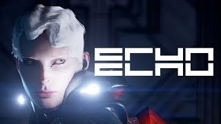ECHO Walkthrough Gameplay & Ending FULL Game (PC)