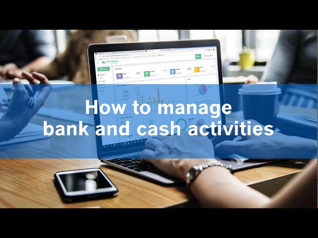 Manage Bank and Cash accounts - Splendid Accounts