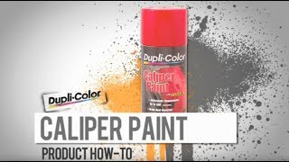 Dupli-Color® How To: Caliper Paint