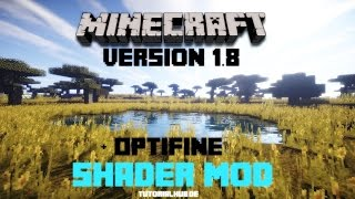 Minecraft Shader Mod + Optifine für 1.8 installieren - Tutorial [Deutsch] [HD]