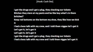 Ca$h Out Ft Ty Dolla $ign & Wiz Khalifa – Lets Get It (Lyrics) HD