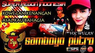 Kowe Lan Kenangan & Asal Kau Bahagia Cover Voc Wulan SAMBOYO PUTRO Live Banyakan 2018