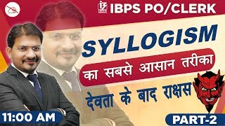 Syllogism | Part 2 | Reasoning | IBPS PO/Clerk 2019 | 11:00 am