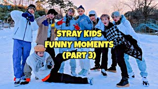 Stray Kids Funny Moments (Part 3)