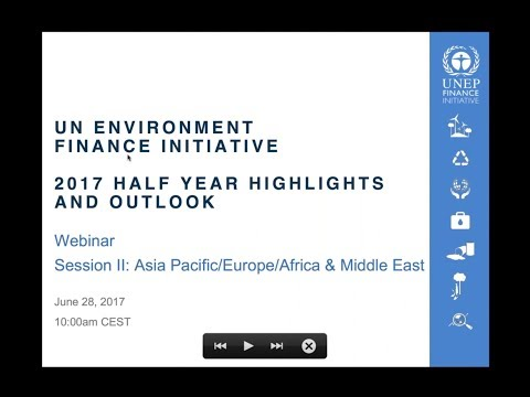 UNEP Finance Initiative: Half-Year Highlights and Outlook