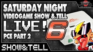 SATURDAY NIGHT Video Game SHOW & TELL LIVE 6!!!