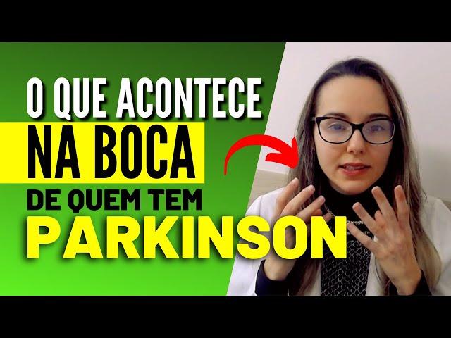 Mal de Parkinson - Efeitos da Doença de Parkinson na Boca