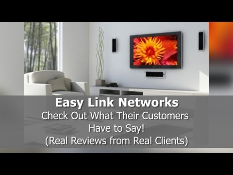 Best Home Theater Reviews! - Easy Link Networks - Los Angeles, CA - REVIEWS