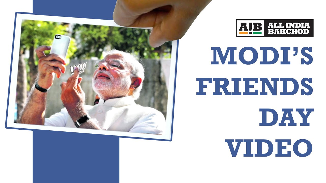AIB Quickie: Modi's Friends Day Video