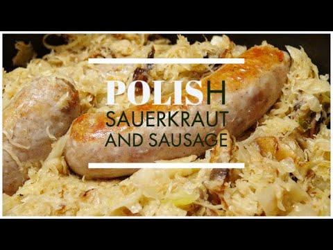 Polish Sauerkraut And Sausage | Kielbasa | Polish Recipes