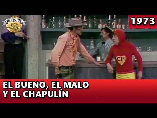 El Chapulín Colorado |El Bueno, El Malo y El Chapulín