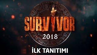 İşte Survivor 2018'in ilk tanıtımı! Büyük heyecana çok az kaldı...