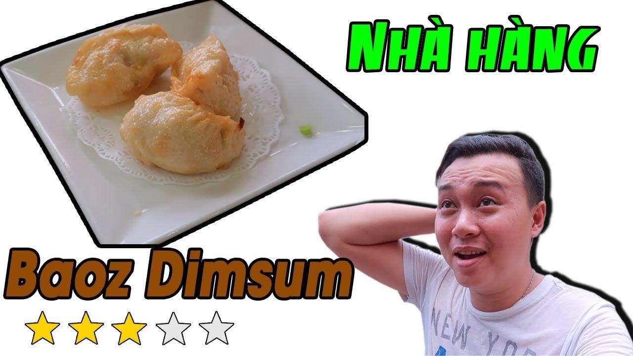 Review Baoz Dimsum ✅ 86-88 Nguyễn Tri Phương, Phường 7, Quận 5 ✔️Du Lịch Ăn Uống Sài Gòn