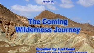 The Coming Wilderness Journey