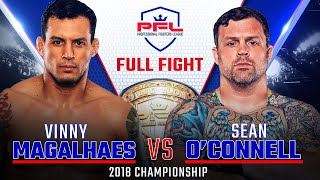 Vinny Magalhaes vs. Sean O'Connell Full Fight | 2018 PFL Light Heavyweight Championship