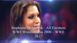 Stephanie McMahon  ~ All Finishers in WWE Video Games (WWF Wrestemania 2000 – WWE 2K17)