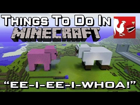 Things to Do In Minecraft - EE-I-EE-I-WHOA! | Rooster Teeth