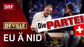 Die Partei: Sektion Schweiz | Deville