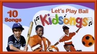 Let's Play Ball | Kidsongs | Best Kids Sport Songs | Kids Play Songs | PBS Kid | plus lots more
