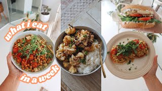 WHAT I EAT IΝ A WEEK 🍋 easy, delicious & nourishing vegan food!