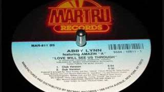 Abby Lynn - Love Will See Us Through