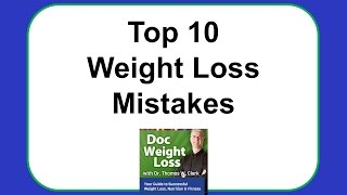 Doc Weight Loss   Top 10 Weight Loss Mistakes