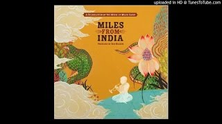 Various Artists ► Spanish Key [HQ Audio] Miles from India 2008