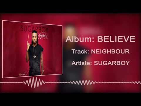Sugarboy - Neighbour [Official Audio]