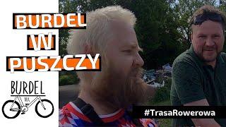 """""""Burdel w Puszczy"""" - Puszcza Kampinowska na Rowerze"""