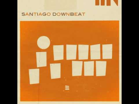 Santiago Downbeat \ Santiago Downbeat, 2012 [Álbum Completo]