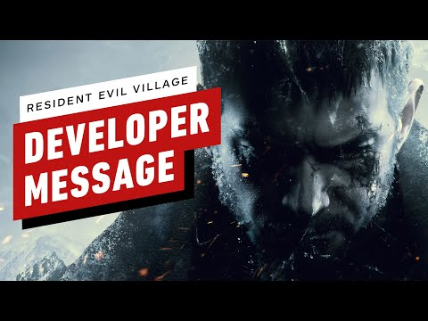 Resident Evil Village – Special Developer Message
