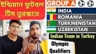 Indian Football Team in Turkey⚽Olympic Qualifiers⚽Turkish Women