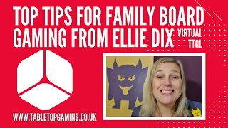 Top Tips for Family Board Gaming from Ellie Dix