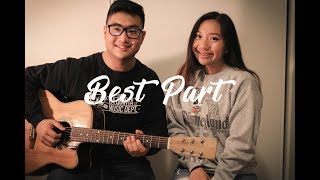 Best Part (ft. H.E.R.) - Daniel Caesar | Cover by Kathleen Truong & Bach Vo