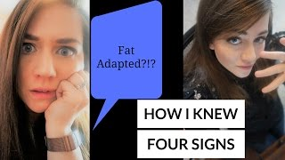 Am I Fat Adapted? - How and When I Knew - My Four Signs