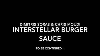Interstellar Burger Sauce by Dimitris Soras & Chris Moudi