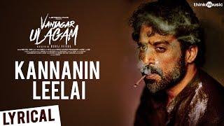 Vanjagar Ulagam | Kannanin Leelai Lyrical | Guru Somasundaram | Sam C.S. | Manoj Beedha