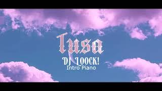Tusa (Dj LooCk Remix Piano Intro)