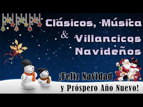 Clásicos, Música y Villancicos Navideños ¡Feliz Navidad y Próspero Año Nuevo!