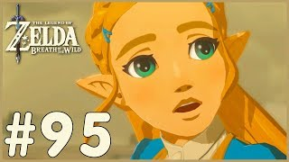 Zelda: Breath Of The Wild - Zelda In Trouble! (95)