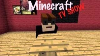 Minecraft Tv Show SO1E01
