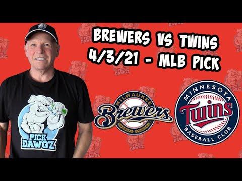Milwaukee Brewers vs Minnesota Twins 4/3/21 MLB Pick and Prediction MLB Tips Betting Pick