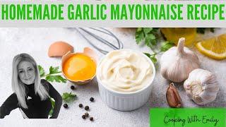 Easy Garlic Mayo Dip Recipe | Aioli VS Mayonnaise