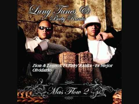 06.Zion & Lennox Ft.Baby Ranks – Es Mejor Olvidarlo (Mas Flow 2)