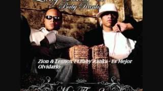 06.Zion & Lennox Ft.Baby Ranks - Es Mejor Olvidarlo (Mas Flow 2)