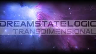 Dreamstate Logic - Transdimensional [ space ambient / cosmic downtempo ]