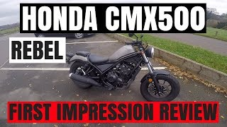 HONDA CMX500 | REBEL 500 | First impression | Review